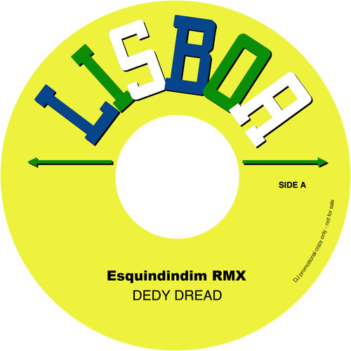 DEDY DREAD - Esquindindim RMX