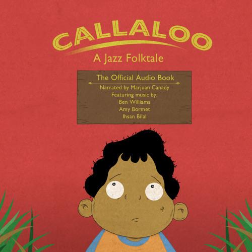 Callaloo: A Jazz Folktale Audio Book