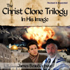 The Clone of Christ (Christ Clone Trilogy audiobook sample)