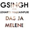 GSingh - Das Ja Melene (Make It Rain Remix)