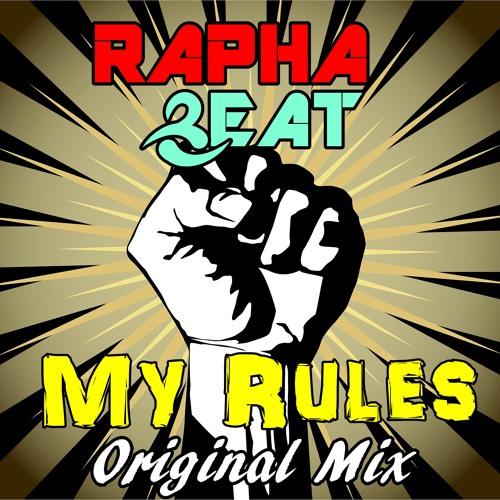 Rapha Beat - My Rules (Original Mix)