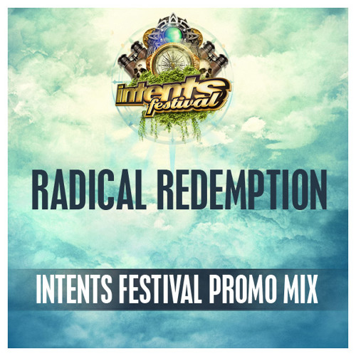 Radical Redemption - Intents Festival Warming-up Mix
