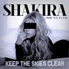 Keep The Skies Clear - Dare LA LA LA (Shakira Cover)