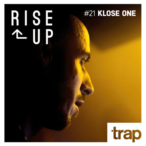 Trap Magazine Presents... Rise Up #021 - KLOSE ONE