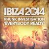 Phunk Investigation - 'Everybody Ready'
