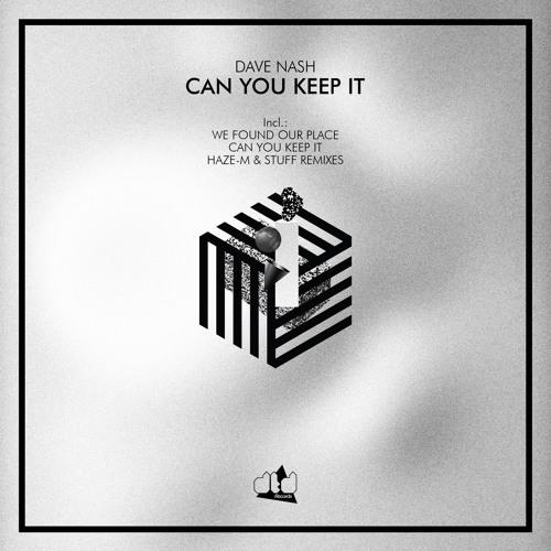 Dave Nash - Can You Keep It (Original Mix) - [clip] - DTD Records - [DTD018]