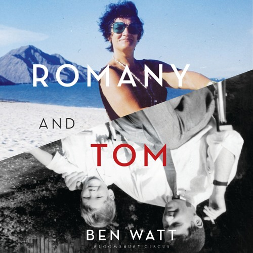 Romany and Tom by Ben Watt, Narrated by Ben Watt