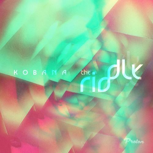 Kobana - The Riddle :: Mini Mix