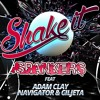 Spankers ft. Adam Clay, Navigator & Ciljeta - Shake It (Paolo Ortelli & Luke Degree Teaser)