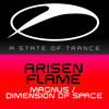 Arisen Flame - Dimension Of Space [A State Of Trance Episode 665] [OUT NOW!]
