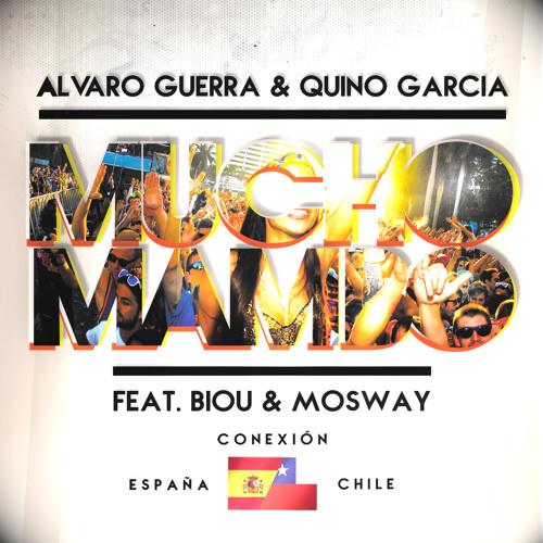 Alvaro Guerra & Quino García - Mucho Mambo (Feat Biou & Mosway)