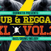 Dub & Reggae XL VOL 2 Demo Songs (1 minute each)