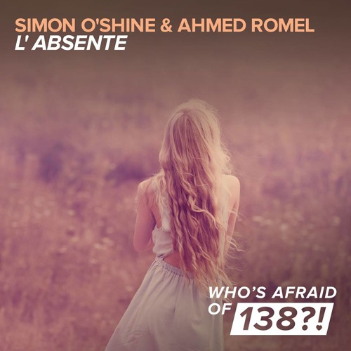 Simon O'Shine & Ahmed Romel - L'absente (Original Mix) @ ASOT 657, 658