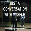 Granddad Woolly-Just A Conversation With Myself (Produced By Vanilla)