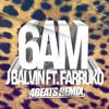 J Balvin Ft. Farruko - 6 AM (4BEATs Remix)