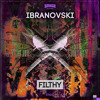 Ibranovski - Filthy (Original Mix)- CLICK BUY !