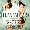 Tegan and Sara - I Was a Fool (Vyzhon Remix)