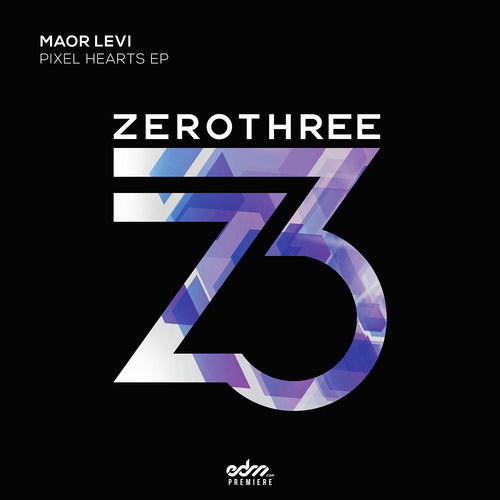 Maor Levi - Pixel Hearts [ZeroThree] OUT NOW ON BEATPORT