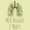 Meu Reggae É Roots - Natiruts