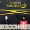 Scooter feat. Wiz Khalifa - Bigroom Blitz (Adrian Nessa Extended Mix)