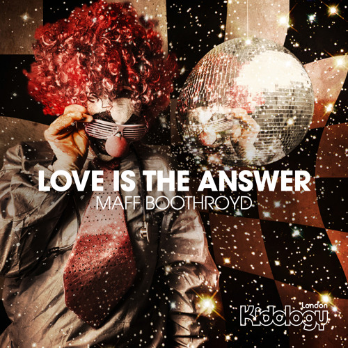 Maff Boothroyd - Love Is The Answer