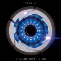 The Getup - Where Theres A Will 2:30 fade