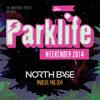 Parklife 2014 Mix 004 - North Base