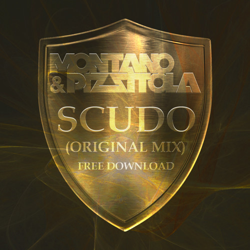 Montano & Pizzitola - Scudo (Original Mix)