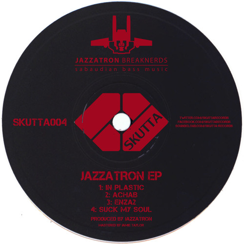SKUTTA004: Jazzatron - In Plastic [OUT NOW]