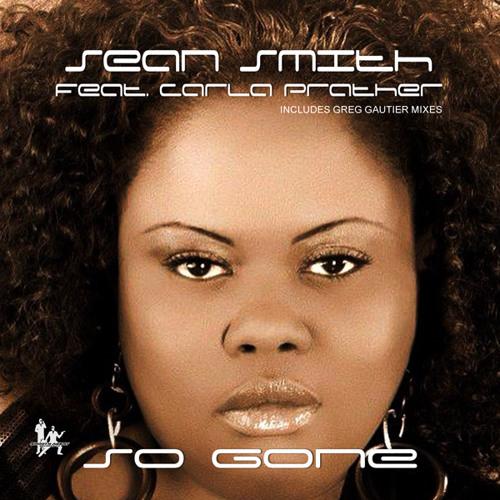 Sean Smith Feat. Carla Prather - So Gone (Preview)