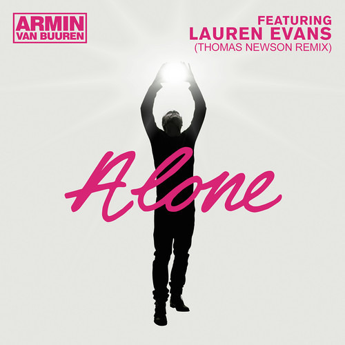 Armin van Buuren  – Alone (feat. Lauren Evans) (Thomas Newson Remix)