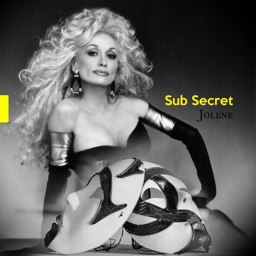 Dolly Parton - Jolene (Sub Secret's Bootleg Remix)