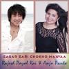 Sagar Sari Chokho Maya - Rajesh Payal Rai & Anju Panta