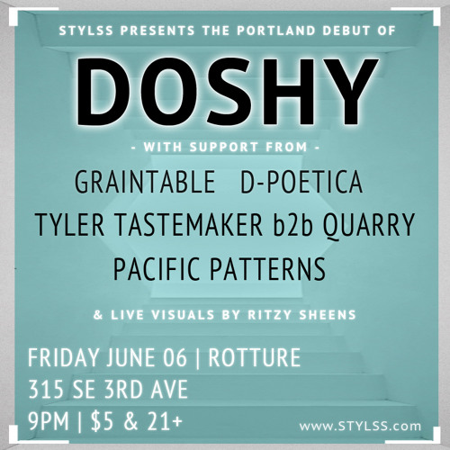 STYLSS Presents: DOSHY (PDX DEBUT) + GRAINTABLE + MORE // ROTTURE 06.06.14