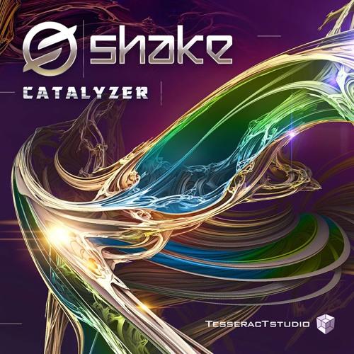 Shake - Catalyzer (Preview)