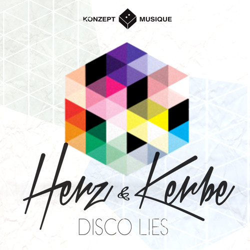 Herz & Kerbe - Disco Lies EP