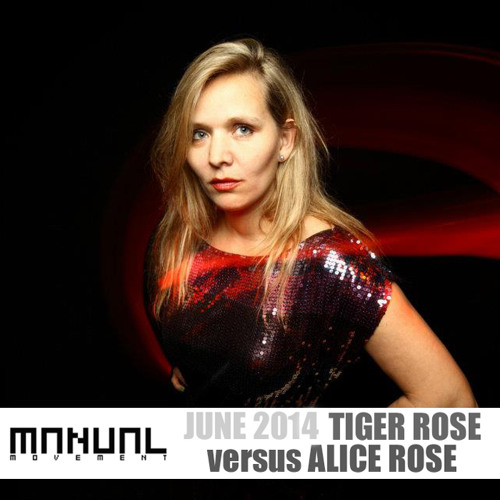 Manual Movement June 2014: Tiger Rose vs. Alice Rose