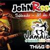 Jhon Black Pub com Jamaica e Banda Flor Zulu