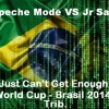 Depeche Mode VS Jr Sann - Just Can t Get Enough ( World Cup - Brasil 2014 ) Trib