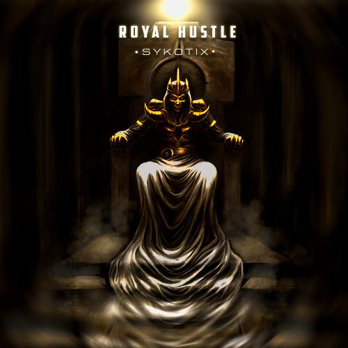 Royal Hustle by Sykotix