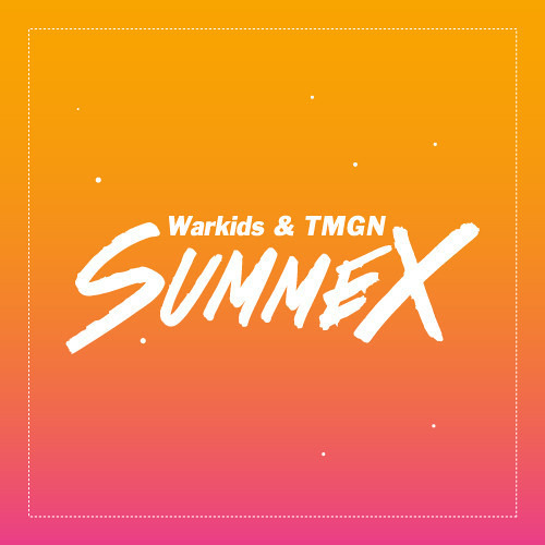 Warkids & TMGN - #Summex [FREE DOWNLOAD]