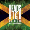 Mr  Vegas - Heads High (Kid Kobra x Mozes Remix)*Played by Hardwell, Diplo, Jack U, Major Lazer*