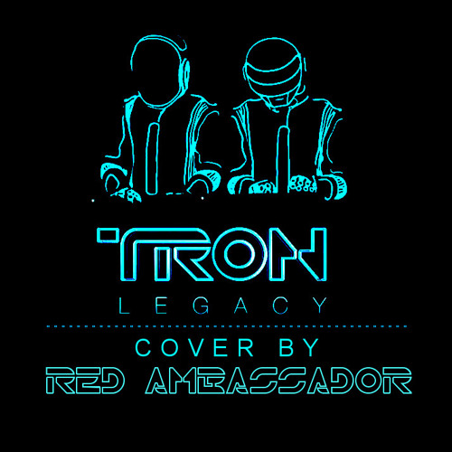 Daft Punk - TRON: Legacy End Titles (Red Ambassador Cover)