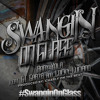 #SwanginOnGlass ft. GT Garza & Lucky Luciano