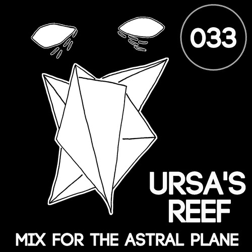 Ursa's Reef Mix For The Astral Plane
