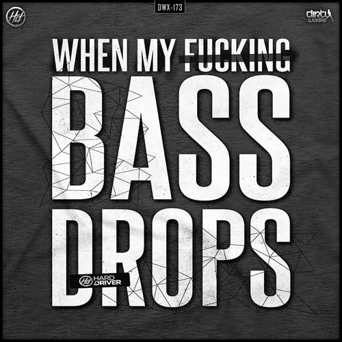 Hard Driver - Bass Drops