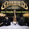 Chromeo - Jealous (i Ain´t With It) (Dee Needle Vocal Remix)