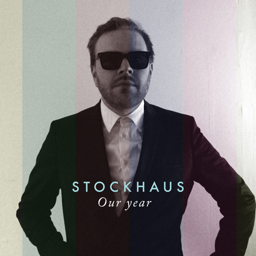 Stockhaus - Our Year