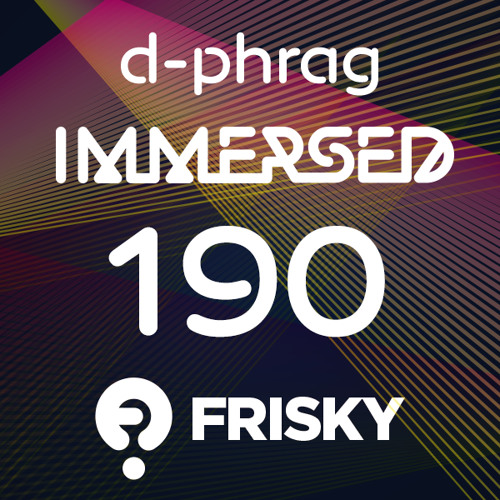 d-phrag - Immersed 190 (May 2014)