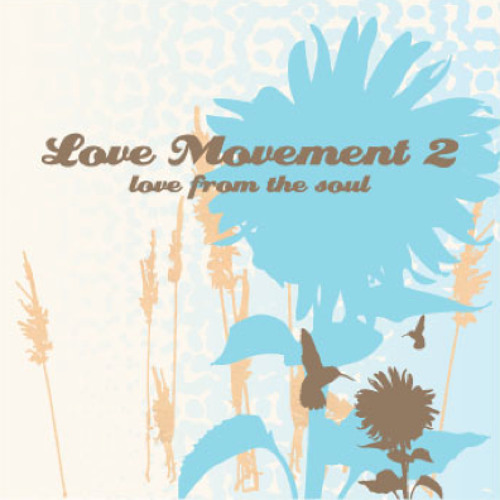 The Love Movement Mixtape Volume 2:  Love From The Soul - Mixed by @Haylow